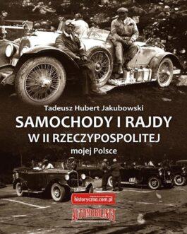 Samochody i Rajdy w II Rzeczypospolitej - Mojej Polsce